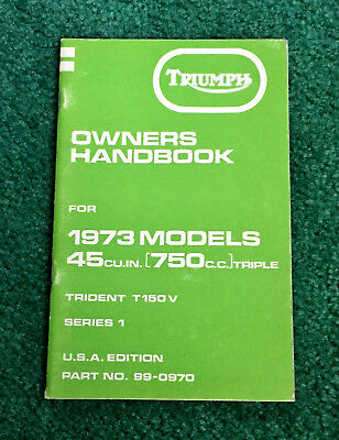 NOS ORIGINAL 1973 TRIUMPH MOTORCYCLE OWNERS MANUAL T150V TRIDENT 750