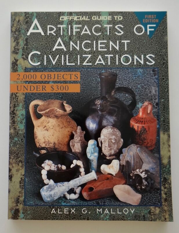 1997 1st ED Artifacts Of Ancient Civilizations 2,000 Objects Under $300  Malloy
