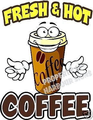 Coffee Fresh And Hot Decal 14 Restaurant Concession Food Truck Van Vinyl Menu
