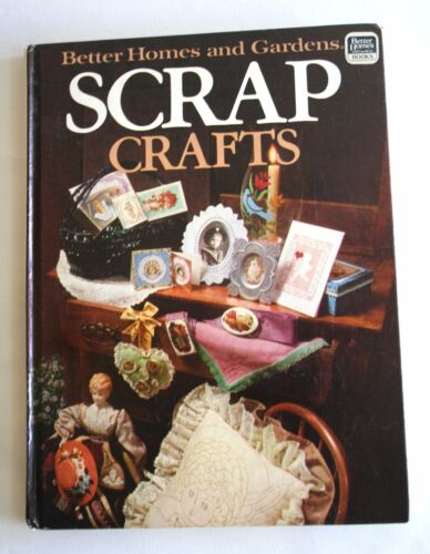 Better Homes & Gardens: Scrap Crafts, 1983, Very Good Condition