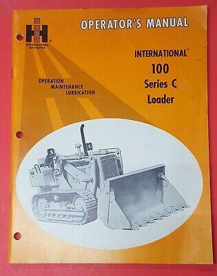 Original International 100 Series C Crawler Loader Owners Operator Manual Ih