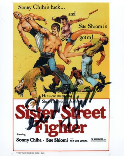 Sonny Chiba Signed Autographed 8x10 Photo SISTER STREET FIGHTER Actor COA