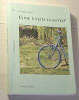 Giuseppe Lentini Come È Stata La Notte? Mnemosine 24 -  - ebay.it