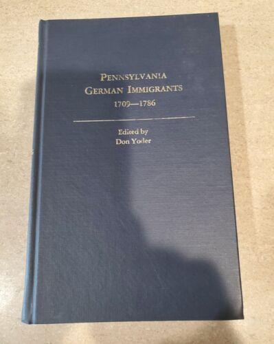 Pennsylvania German Immigrants 1709-1786 Don Yoder HC German Folklore Society - $12.50