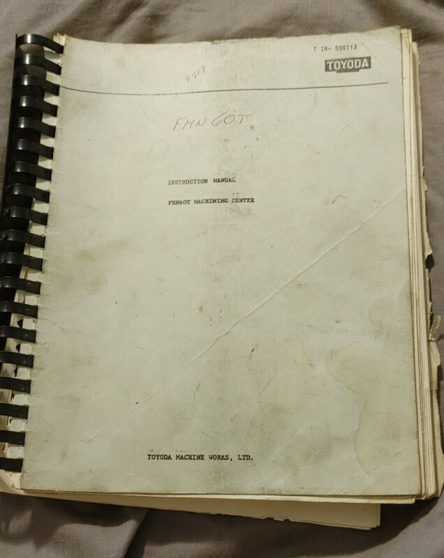 FHN60T Machining Center Instruction Manual -- undated, est 70s or 80s