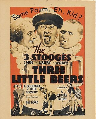 The Three Stooges The Three Little Beers Poster Reprint On Original 1935 Paper !