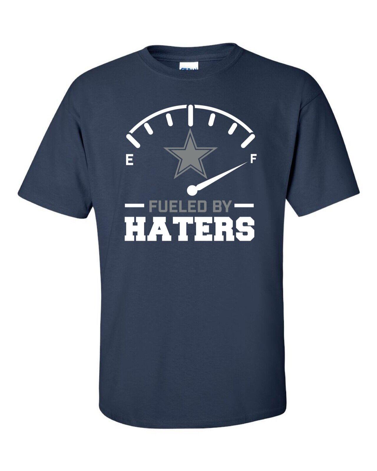 Dallas Cowboys Fueled By Haters S-5X t-shirt Dak Zeke Amari Cooper FREE SHIPPING