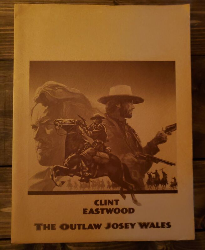 """1976 """"THE OUTLAW JOSEY WALES"""" Eastwood MOVIE PRESS KIT With 6 Photo"""
