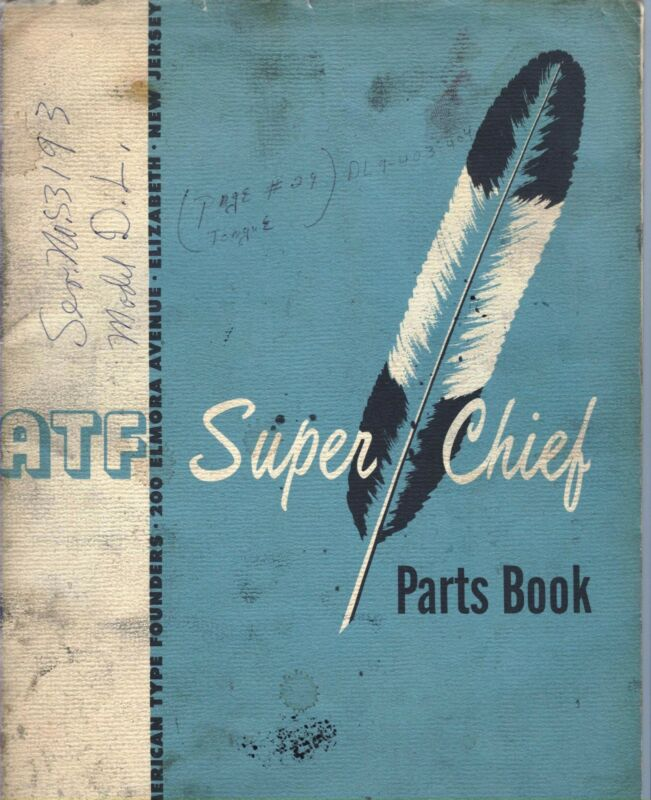 c1956 ATF American Type Founders Super Chief offset printing press PARTS BOOK