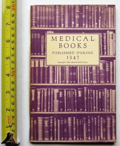 medical books published during 1947