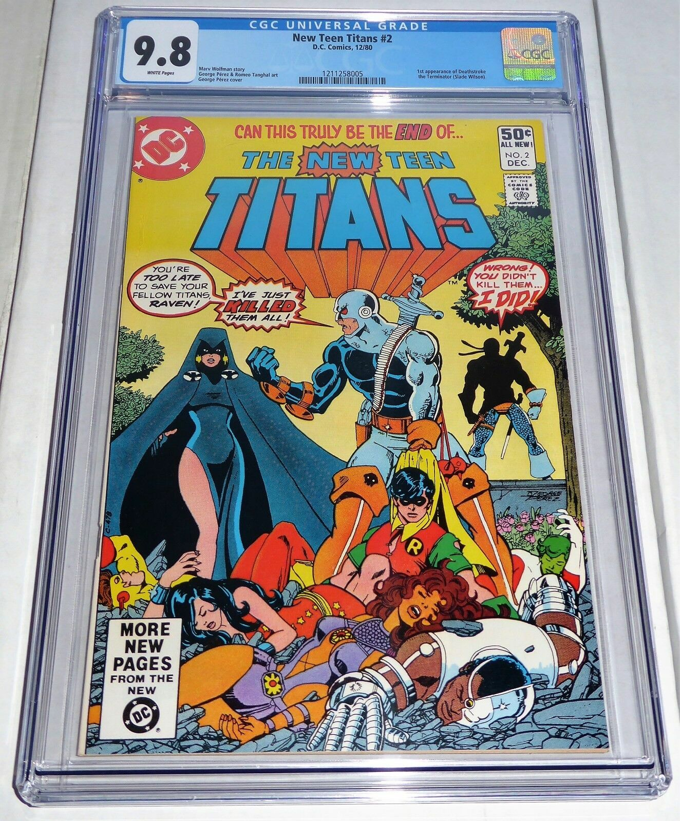New Teen Titans #2 1st Appearance of Deathstrock The Terminator Slade Wilson CGC