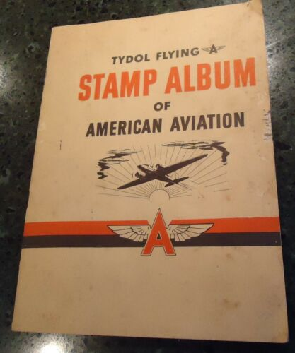 1940 Tydol Flying A Stamp Album of American Aviation w/48 Mounted Stamps