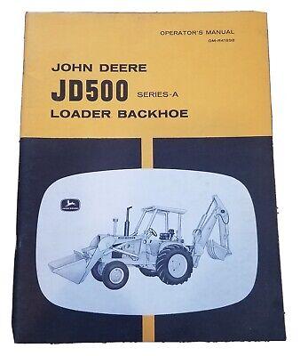 John Deere Jd500 Series A Loader Backhoe Operators Manual Om-r41898