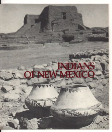 Indians Of New Mexico Vintage Photo Booklet by Kathleen Roberts, 24 pp.