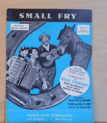 "Small Fry- 1938 sheet music -from movie ""Sing You Sinners"", Crosby, MacMurray"