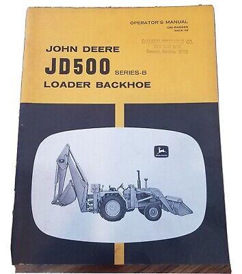 John Deere Jd500 Series B Loader Backhoe Operators Manual Om-r45685 Issue A9
