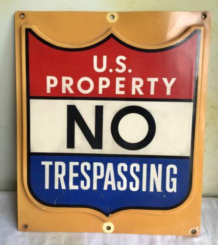 vintage •US PROPERTY~NO TRESPASSING• antique Park Forest old USA Military •SIGN•