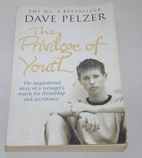 THE PRIVILEGE OF YOUTH by Dave Pelzer - EUC