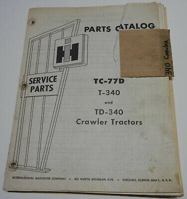 Farmall International T-340 Td-340 Crawler Tractor Tc-77d Oem Parts Catalog