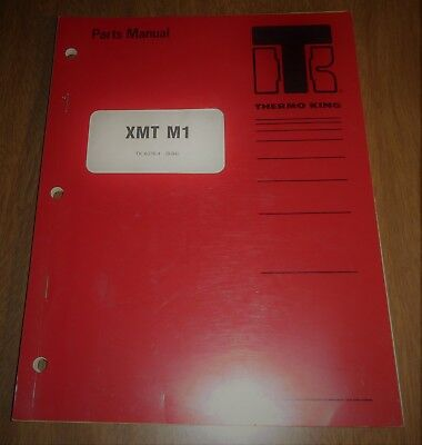 1984 Thermo King Parts Manual XMT M1