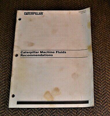 Caterpillar Manual Machine Fluids Recommendations Sebu6250-12 2002
