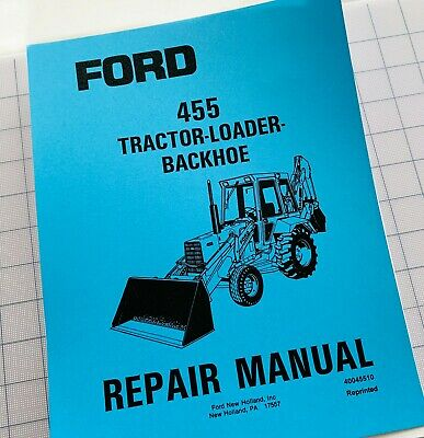 Ford 455 Tractor Loader Backhoe Service Repair Manual Printed