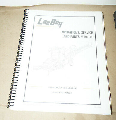 2003 Leeboy 3000 Force Feed Loader Operations Service Parts Manual Pn 981622