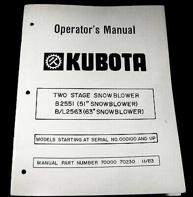 Kubota B2551 51 Bl2563 63 Snow Blower 2 Two Stage Operators Operation Manual