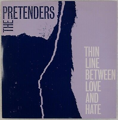 "PRETENDERS: The Thin Line Between Love and Hate UK ARE 22T 12"" Rock"