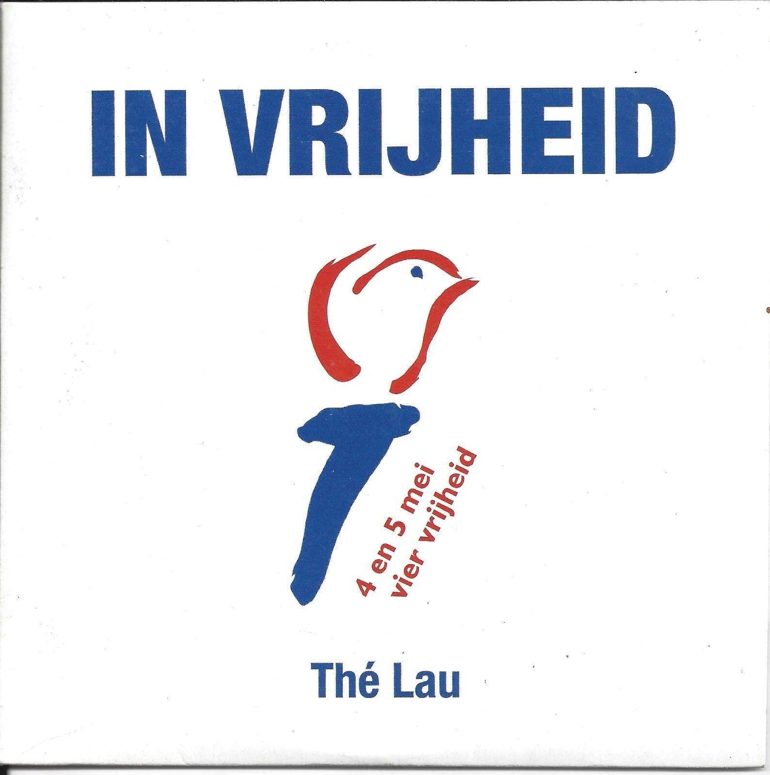 THÉ LAU - In vrijheid 3TR CDS 2005 / The Scene / DUTCH