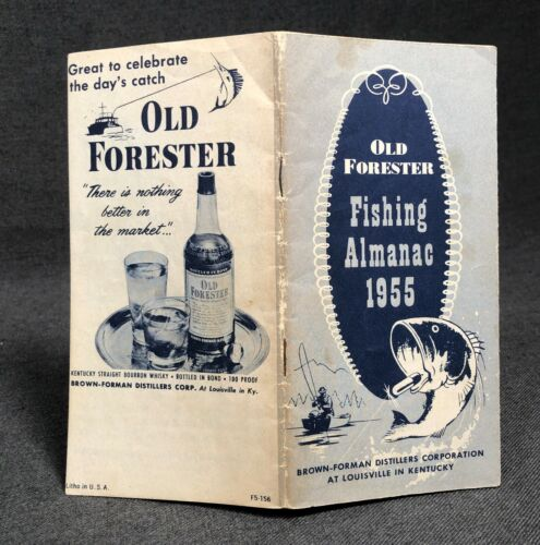 Old Forester Brown-Forman Distillers 1955 Fishing Almanac Louisville Kentucky