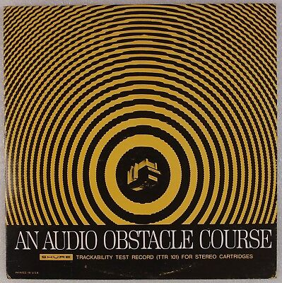 AN AUDIO OBSTACLE COURSE: Shure Cartridge Tracking Record w/ Insert LP for sale  Shipping to India