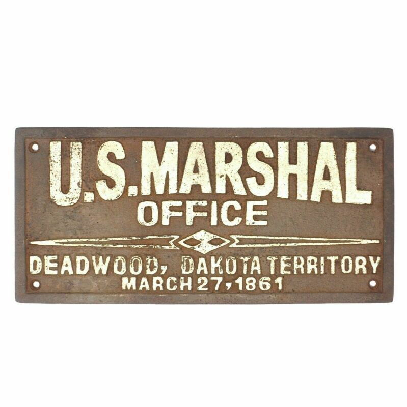 U.S Marshal Office Deadwood Plaque Sign, Cast Iron W/ Antique Finish, Western
