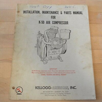 Kellogg-american K-50 Compressor Manual Instructions And Parts List K50
