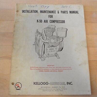 Kellogg-american K-50 Compressor Manual Instructions And Parts List K50