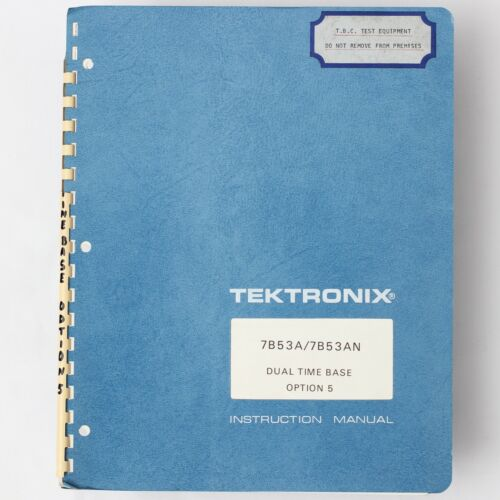 TEKTRONIX 7b53a//7b53an DUAL TIME BASE Operators Instruction Manual