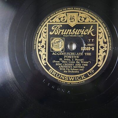 78rpm BING CROSBY & ANDREWS SISTERS ac-cent-tchu-ate the positive / there`s a (Bing Crosby Ac Cent Tchu Ate The Positive)