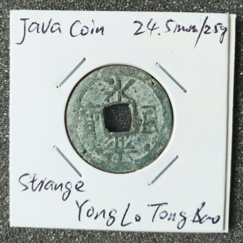 Strange Yong Le Tong Bao BAO bronze coin in barbaric writing style, Java