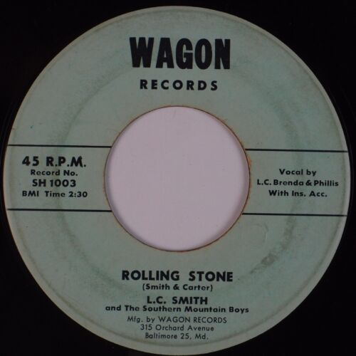 Details about LC SMITH: Rolling Stone / Hide Away Love WAGON Obscure  Baltimore Country 45 Hear