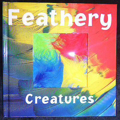 FEATHERY CREATURES Clint Twist HC c2005 Feather Facts Children Bird Book Intro