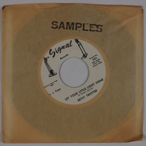 Details about BETSY TROTTER: Posion / Let Your Light Shine SIGNAL Obscure  Country 45 Hear