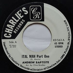 ANDREW-BAPTISTE-ITAL-MAN-rare-ROOTS-REGGAE-45-on-CHARLIES-HEAR-IT