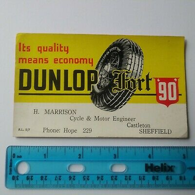 Dunlop Fort 90 Tyres Tires Vintage Ink Blotter Marrison Castleton Sheffield UK