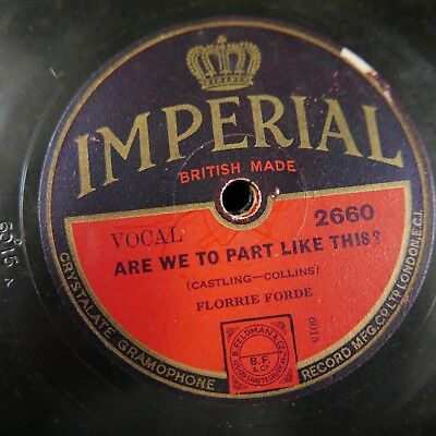 78 rpm FLORRIE FORDE are we to part like this / a bird in a gilded cage