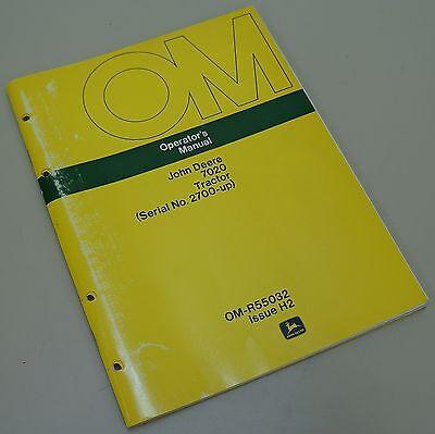 John Deere Jd7020 Tractor Ser 2700 Up Operators Manual Om-r55032