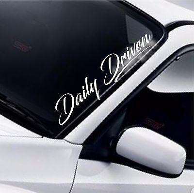 Daily Driven Car Windscreen Sticker Window Funny JDM Drift DUB Decal