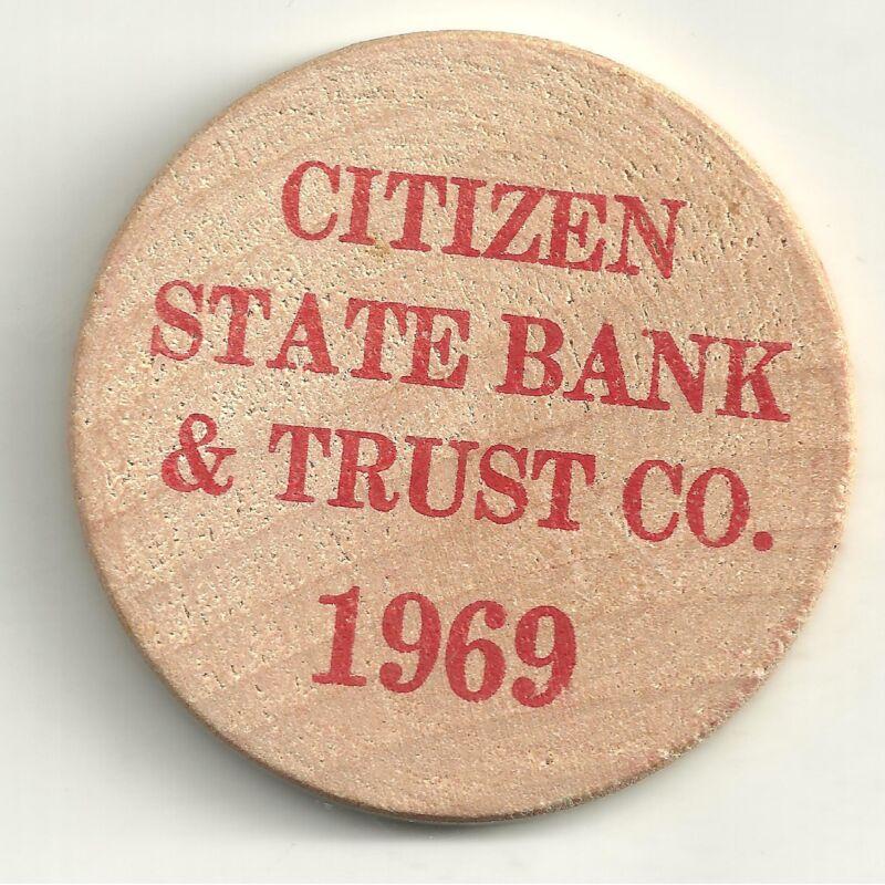 HIGH GRADE WOODEN NICKEL 1969 CITIZEN BANK AND TRUST CHILLICOTHE MISSOURI-JN292