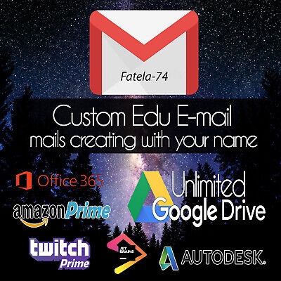 Custom Edu Email Unlimited Google Drive6 Months Amazon Prime Us Student Mail