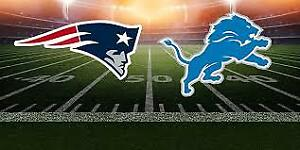 Detroit Lions vs New England Patriots LOWER BOWL Sunday NIGHT!