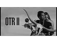 BEYONCE AND JAY Z OTR 2 - 2 TICKETS 15th June - NORTH SIDE STANDING